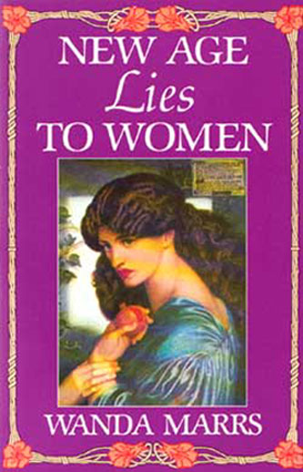 New Age Lies to Women